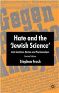 Hate and the 'Jewish Science'