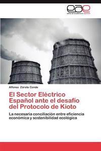 El Sector Electrico Espanol Ante El Desafio del Protocolo de Kioto