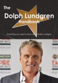 Dolph Lundgren Handbook - Everything you need to know about Dolph Lundgren