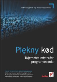 Pi?kny kod. Tajemnice mistrzow programowania