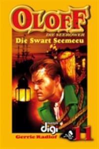 Oloff die Seerower 11: Die Swart Seemeeu