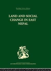 Land and Social Change in East Nepal