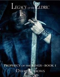 Legacy of the Eldric - Book 1 of the Prophecy of the Kings