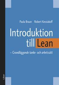 Introduktion till Lean : Grundläggande tanke- och arbetssätt