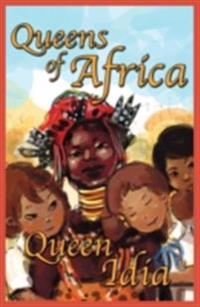 Queen Idia Queens of Africa Book 5