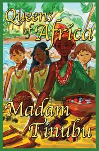 Madam Tinubu Queens of Africa Book 6