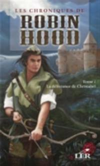 Les chroniques de Robin Hood 1 : La delivrance de Christabel