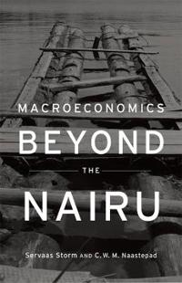 Macroeconomics Beyond the NAIRU