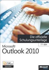 Microsoft Outlook 2010 - Die offizielle Schulungsunterlage (77-884)