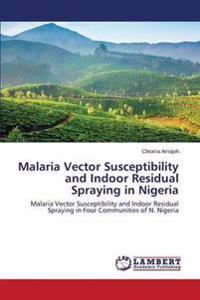 Malaria Vector Susceptibility and Indoor Residual Spraying in Nigeria