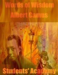 Words of Wisdom: Albert Camus