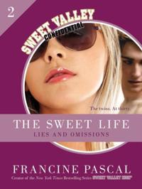 Sweet Life #2: An E-Serial