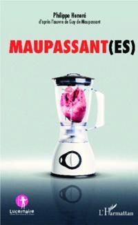 Maupassant(es)