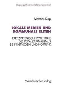 Lokale Medien Und Kommunale Eliten