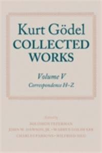Kurt Gödel: Collected Works: Volume V