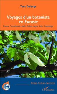 Voyages d'un botaniste en Eurasie