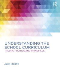 Understanding the School Curriculum
