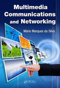 Multimedia Communications and Networking