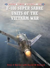 F-100 Super Sabre Units of the Vietnam War