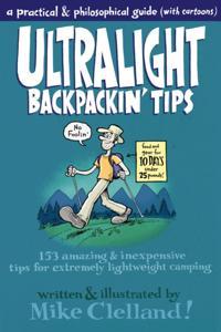 Ultralight Backpackin' Tips