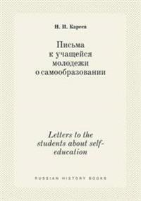 Letters to the Students about Self-Education