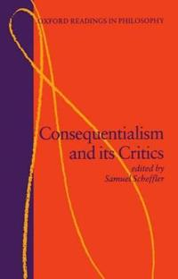 Consequentialism and Its Critics