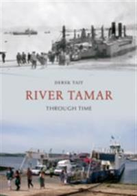 River Tamar Through Time