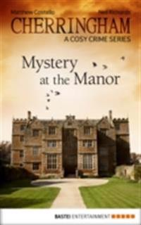 Cherringham - Mystery at the Manor