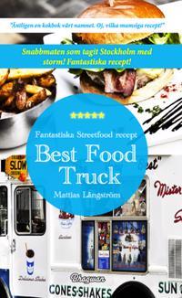 Best Food Truck : Fantastiska Streetfood recept