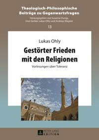 Gestoerter Frieden mit den Religionen