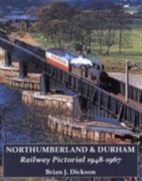 Northumberland & durham railway pictorial, 1948-1967