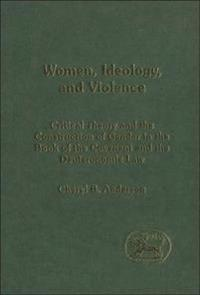 Women, Ideology and Violence