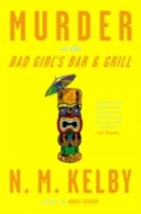 Murder at the Bad Girl's Bar and Grill