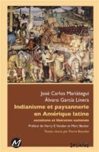 Indianisme paysannerie Amerique latine