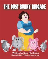 The Dust Bunny Brigade