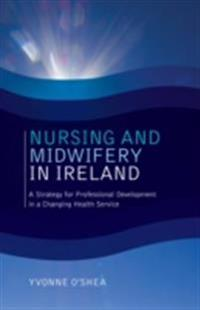 Nursing and Midwifery in Ireland