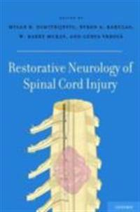 Restorative Neurology of Spinal Cord Injury