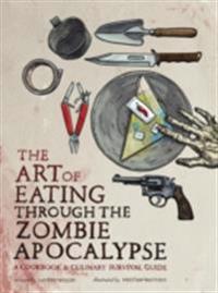 Art of Eating through the Zombie Apocalypse