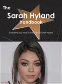 Sarah Hyland Handbook - Everything you need to know about Sarah Hyland