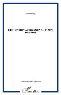 education au rwanda au temps des rois