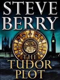 Tudor Plot: A Cotton Malone Novella