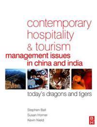 Contemporary Hospitality and Tourism Management Issues in China and India