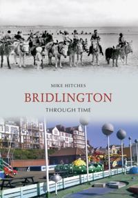 Bridlington Through Time
