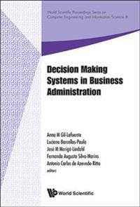 Decision Making Systems in Business Administration