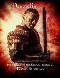 Dragon Rider - Book 2 of the Prophecy of the Kings