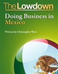Lowdown: Doing Business in Mexico
