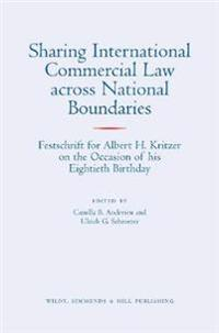 Sharing International Commercial Law across National Boundaries