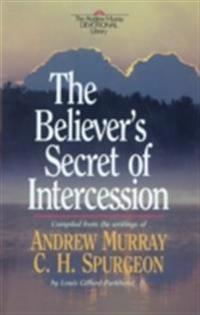 Believer's Secret of Intercession (Andrew Murray Devotional Library)