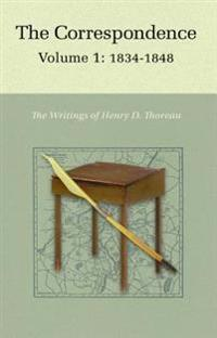 Correspondence of Henry D. Thoreau
