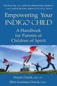 Empowering Your Indigo Child